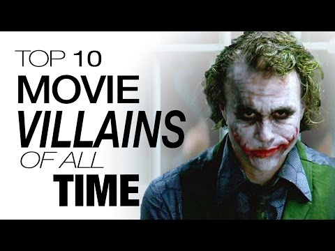 Top 10 Movie Villains of All Time