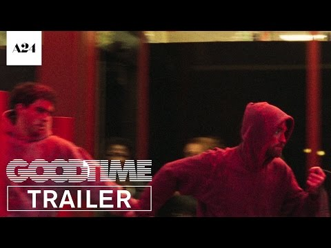Good Time | Official Trailer HD | A24