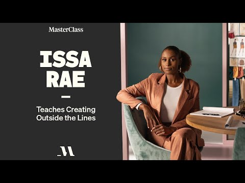 Issa Rae Teaches Creating Outside the Lines | Official Trailer | MasterClass