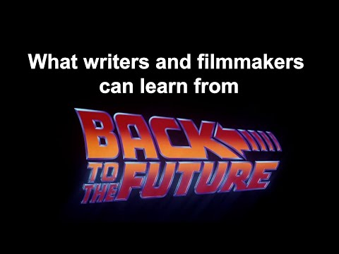 What writers and filmmakers can learn from Back to the Future (1985)