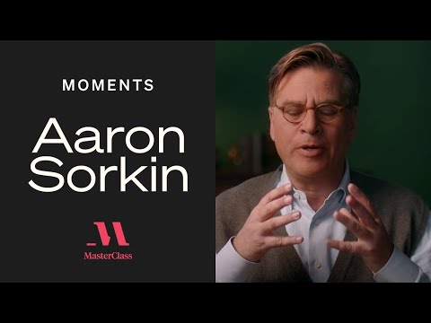 Aaron Sorkin: But, and Then, Except   MasterClass Moments   MasterClass