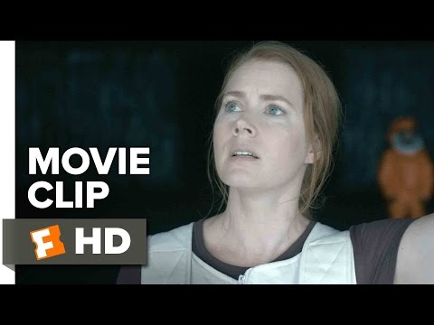 Arrival Movie CLIP - They Need To See Me (2016) - Amy Adams Movie