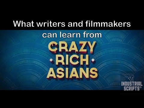 What writers and filmmakers can learn from Crazy Rich Asians