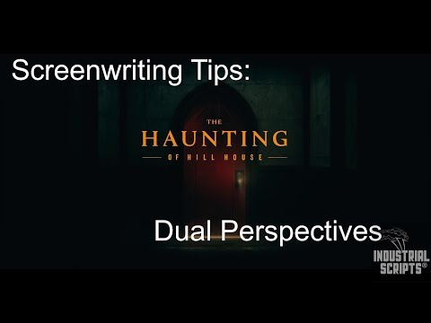 Screenwriting Tips: Dual Perspectives