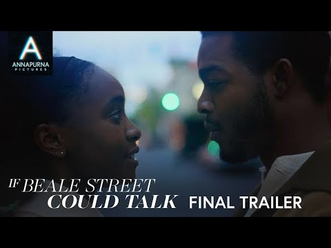 IF BEALE STREET COULD TALK   Final Trailer
