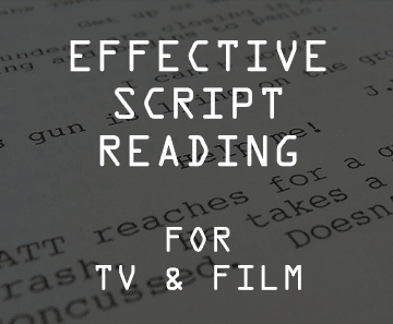 effective script reading for tv and film. script reading course.