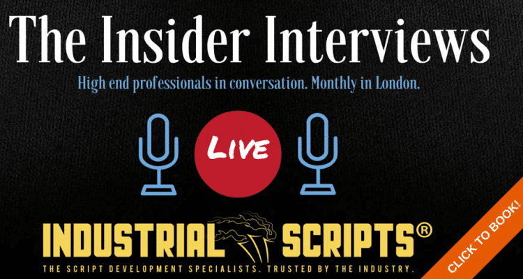 The insider interviews: industrial scripts overdrive.