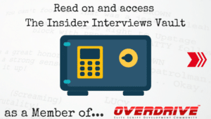 Insider Interviews Vault on OVERDRIVE