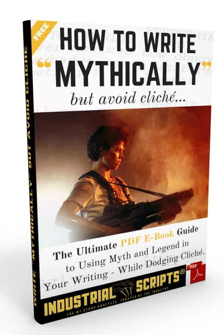 Industrial Scripts Online Screenwriting Courses: How To Write Mythically But Avoid Cliche. script coverage.  write for tv. Write a book. blogger. romance novel. script reading course.
