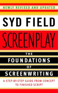 Syd Field Screenplay Screenwriting Book for Filmmakers