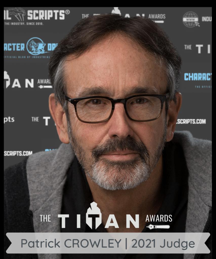 patrick crowley the titan screenwriting contest