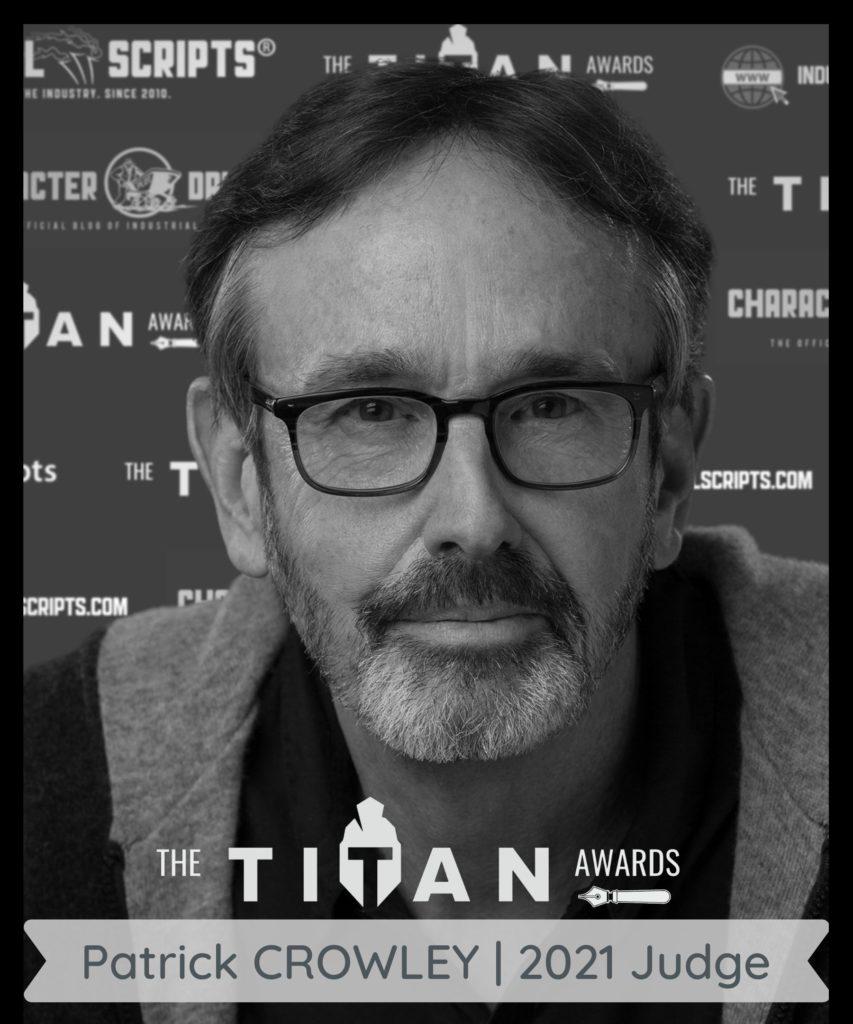 Patrick Crowley movie producer judge of The TITAN Screenwriting contest